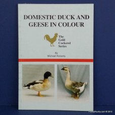 Domestic Ducks and Geese in Colour