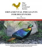 Ornamental Pheasants for Beginners