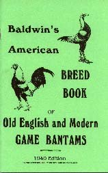 Old English and Modern Game Bantams